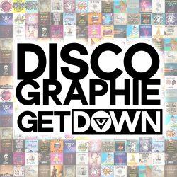 DISCOGRAPHIE DJ GETDOWN