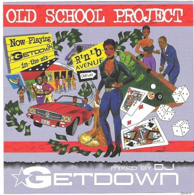 Dj Getdown old school project mixtape