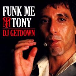 Dj Getdown Funk Me Tony Part 1